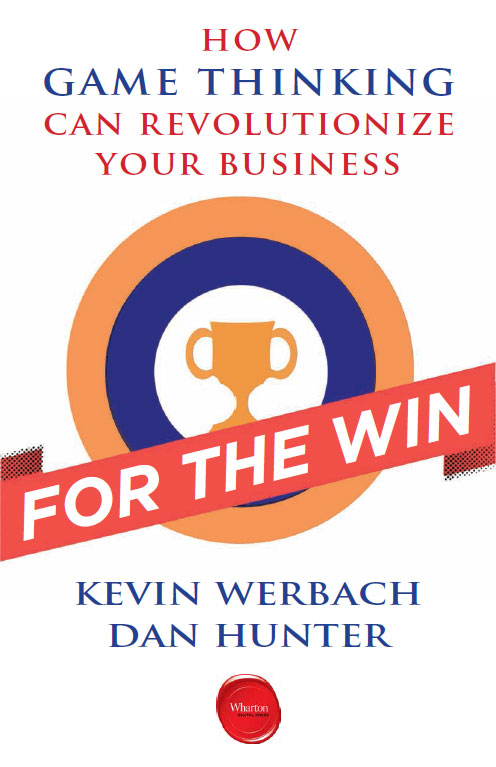 Kevin Werbach & Dan Hunter: For the Win