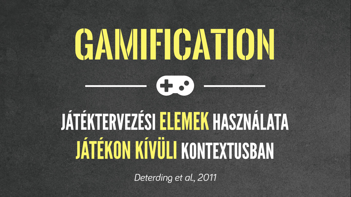 A Gamification definíciója
